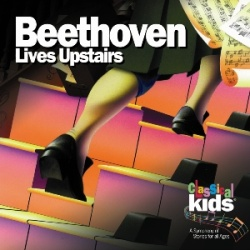 Classical Kids - Beethoven Lives Upstairs - CD