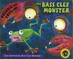 Freddie the Frog: Bass Clef Monster (Bk/CD)