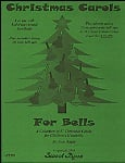 Christmas Carols for Bells (Book Only)