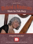 Medieval and Rennaissance Music for Folk Harp