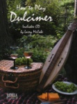 How to Play the Dulcimer - Book/CD