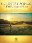 Country Songs of Faith, Hope & Love - 2nd Edition - PVG
