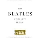 Beatles, The: Complete Scores