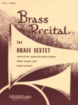 Brass Recital for Brass Sextet - 1st Horn Part
