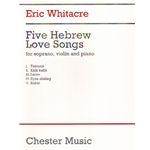 5 Hebrew Love Songs - Soprano Voice, Violin, and Piano (Score)