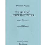To Be Sung Upon the Water - High Voice, Clarinet, and Piano