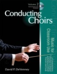 Conducting Choirs Vol 2 Music for Classroom Use Book and CDs