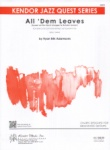 All 'Dem Leaves - Young Jazz Ensemble