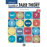 Alfred's Essentials of Jazz Theory - Complete with 3 CDs