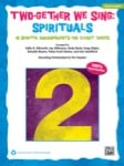 Two-Gether We Sing: Spirituals - Classroom Kit