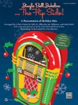 Jingle Bell Jukebox: The Flip Side - Performance Kit