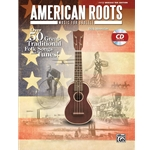 American Roots Music for Ukulele (Bk/CD)