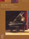 In Recital for the Advancing Pianist: Original Solos, Book 2