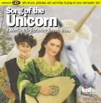 Classical Kids: Song of the Unicorn (CD)
