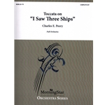 "Toccata on ""I Saw Three Ships"" - Orchestra"