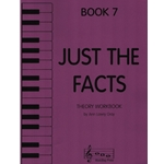 Just the Facts, Book 7 - Theory Workbook