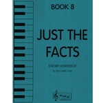 Just the Facts, Book 8 - Theory Workbook