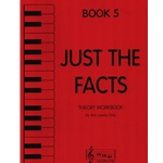 Just the Facts, Book 5 - Theory Workbook