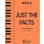 Just the Facts, Book 6 - Theory Workbook