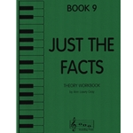Just the Facts, Book 9 - Theory Workbook