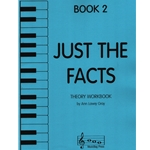 Just the Facts, Book 2 - Theory Workbook
