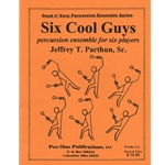 6 Cool Guys - Percussion Sextet