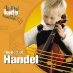 "Classical Kids ""Best of Handel"" CD"