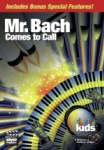 Mr. Bach Comes to Call - DVD