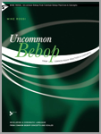 Uncommon Bebop: From Common Bebop Practices & Concepts - Jazz Method
