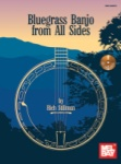 Bluegrass Banjo from All Sides - Book/CD
