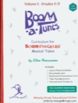 Boomatunes Boomwhacker Curriculum Volume 1 W/CD