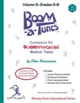 Boomatunes Boomwhacker Curriculum Volume 5 W/CD