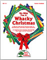We Wish You a Whacky Christmas Book and CD