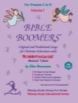 Bible Boomers Songs for Christian Education