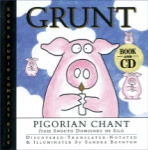 Grunt: Pigorian Chant from Snouto Domoinko de Silo - Book/CD