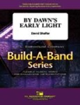By Dawn's Early Light - Flex Band