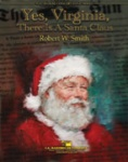 Yes, Virginia, There Is a Santa Claus - Concert Band and Narrator
