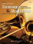 Tradition of Excellence: Technique and Musicianship - Trombone