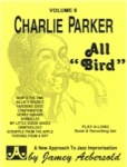 Jamey Aebersold Vol. 6: Charlie Parker: All Bird (Bk/CD)