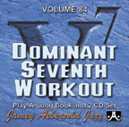 Jamey Aebersold Vol. 84 Book & 2 CDs - Dominant Seventh Workout