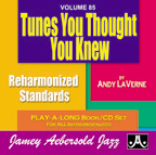Jamey Aebersold Vol. 85 Book & CD - Tunes You Thought You Knew