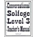 Conversational Solfege, Level 3 - Teacher