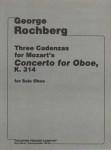 3 Cadenzas by George Rochberg : Mozart Concerto in C Major, K. 314 - Oboe