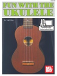 Fun with the Ukulele - Book w/Online Audio and Video