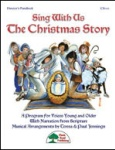 Sing with Us the Christmas Story - Performance Kit