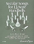 Secular Songs for 13 Note Handbells Book & CD