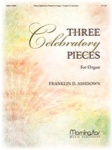 3 Celebratory Pieces for Organ