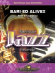 Bari-ed Alive!! - Jazz Ensemble