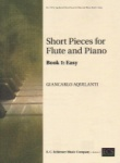Short Pieces for Flute and Piano, Book 1: Easy