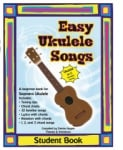 Easy Ukulele Songs - Student Book